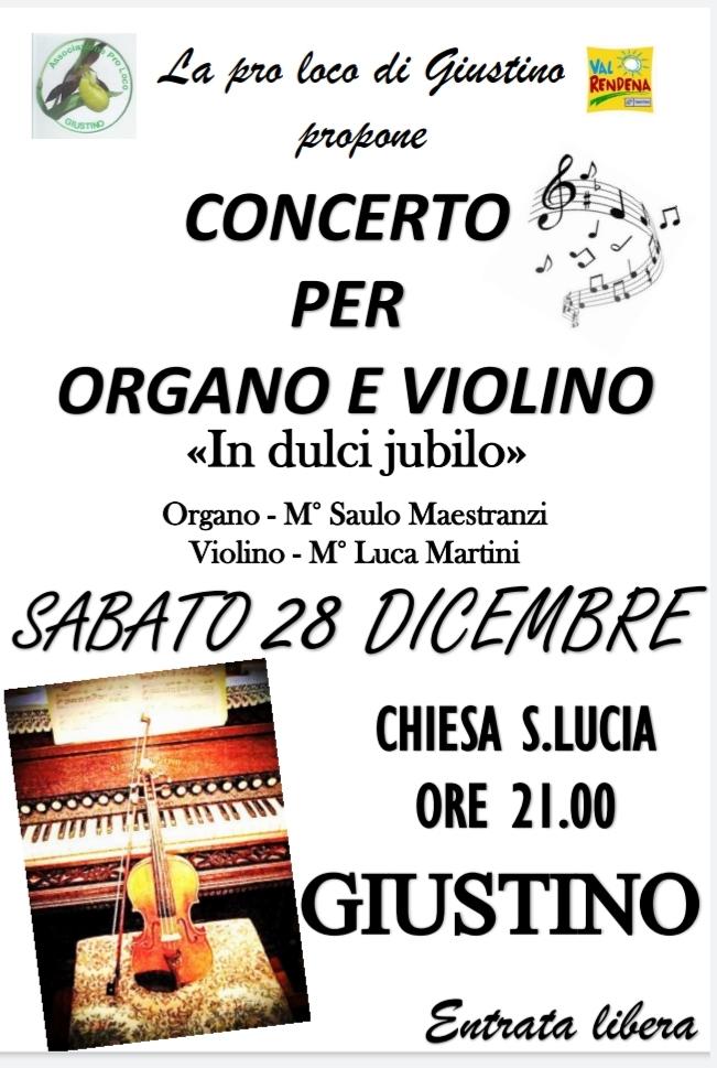 Concerto di organo e violino, 28 dicembre a Giustino