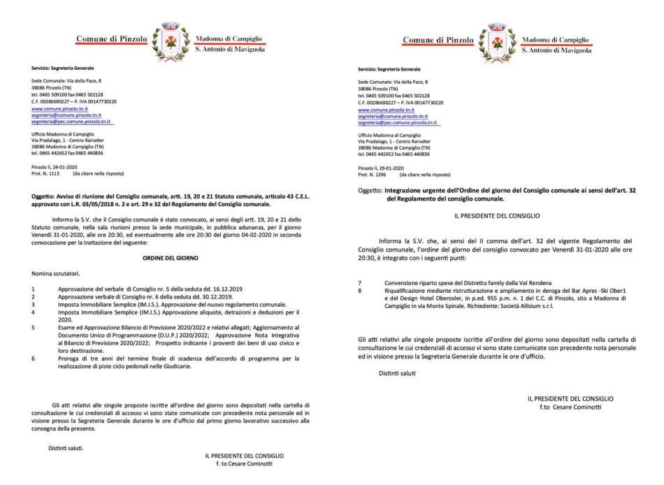 Il Consiglio comunale di Pinzolo è stato convocato per oggi 31.01.2020 alle ore 20.30, presso la Sala Consiliare comunale