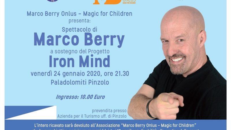 Spettacolo di Marco Berry  a sostegno del Progetto Iron Mind, 24 gennaio al Paladolomiti di Pinzolo
