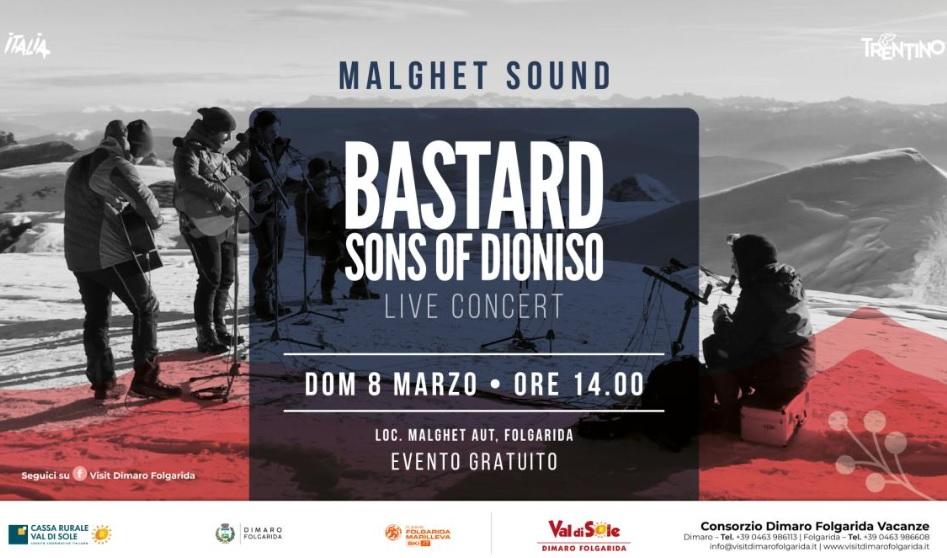 8 marzo Folgarida Malghet Aut – BASTARD SONS OF DIONISO – LIVE CONCERT