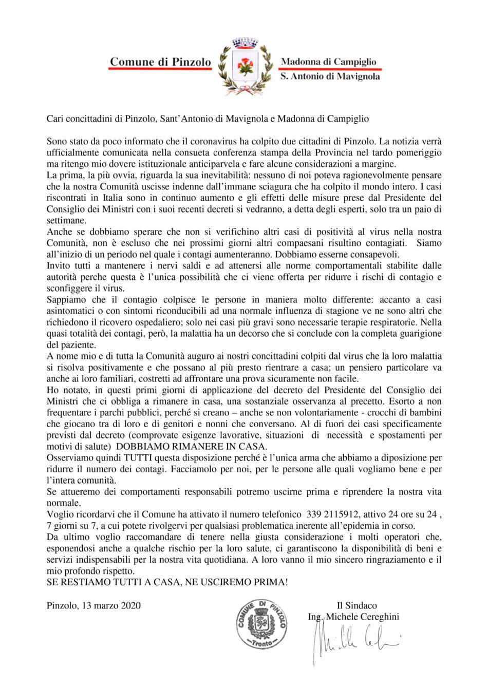 Sindaco di Pinzolo: Sono stato da poco informato che il coronavirus ha colpito due cittadini di Pinzolo. SE RESTIAMO TUTTI A CASA, NE USCIREMO PRIMA!
