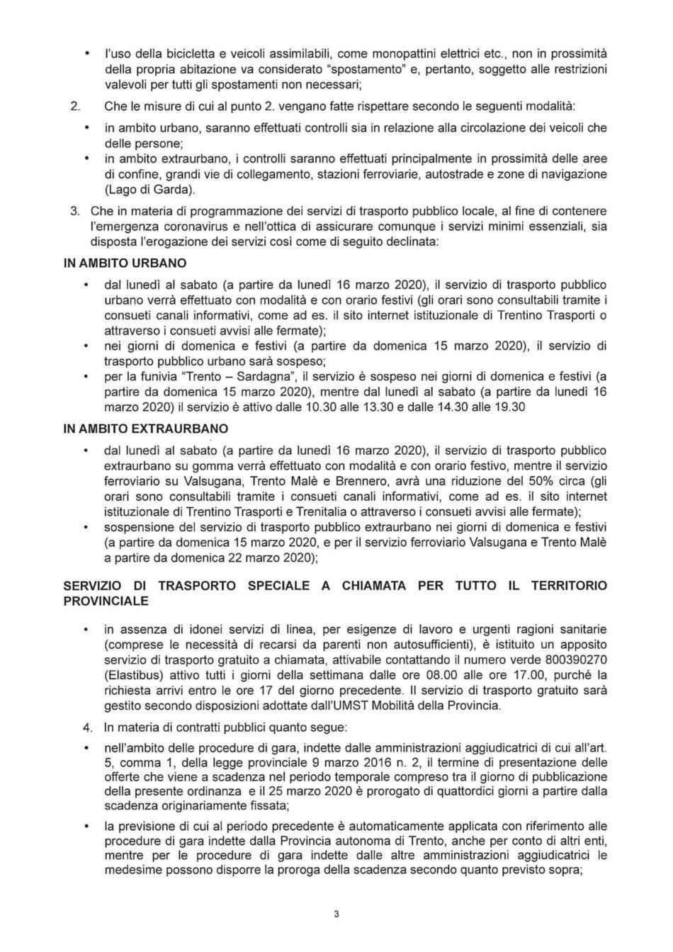 Nuova ordinanza del presidente Fugatti