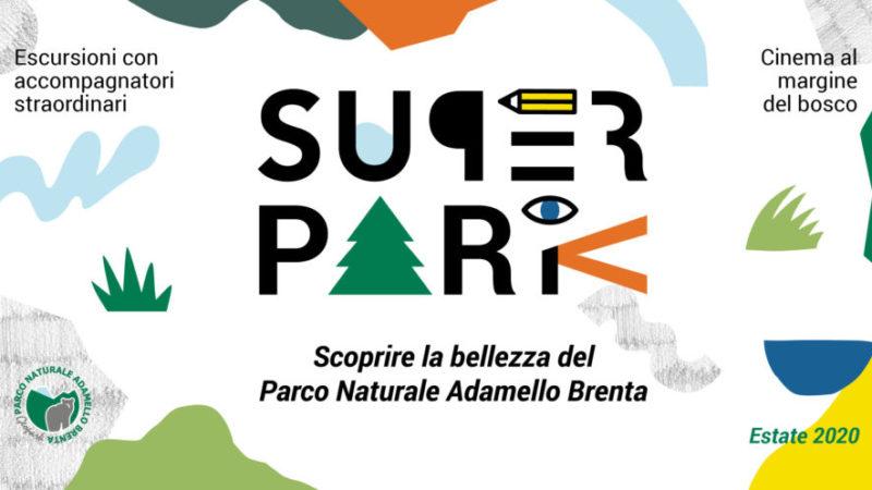 SuperPark – Scoprire la bellezza del Parco Naturale Adamello Brenta
