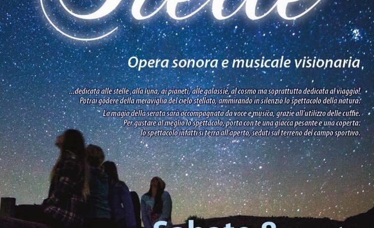 """""""STELLE"""" Sabato 8 agosto 2020Ore 21.00Parco dei Salesiani Antonio di Mavignola"""