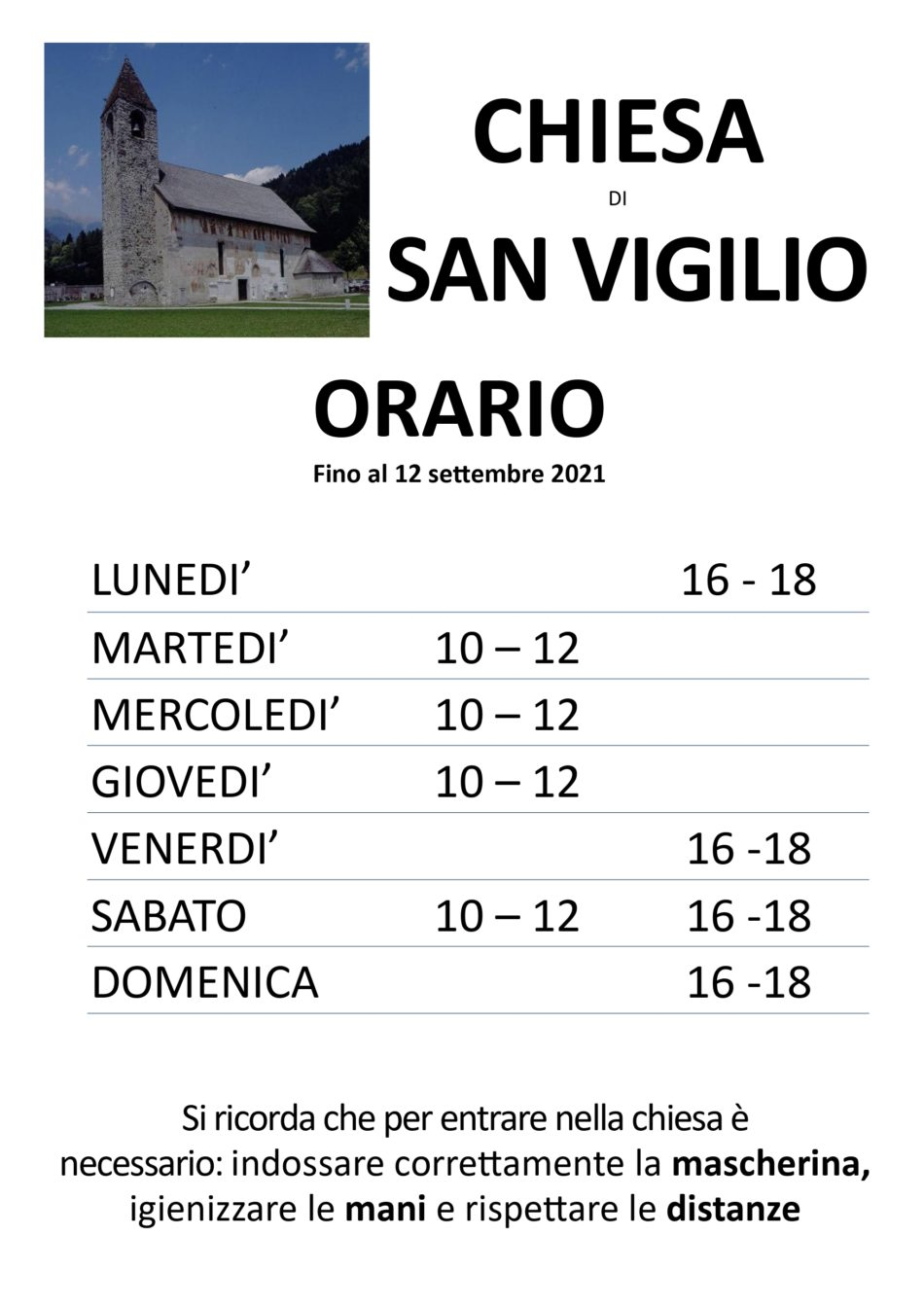 Grazie ai volontari, da lunedì 5 luglio riapre la chiesa di San Vigilio a Pinzolo