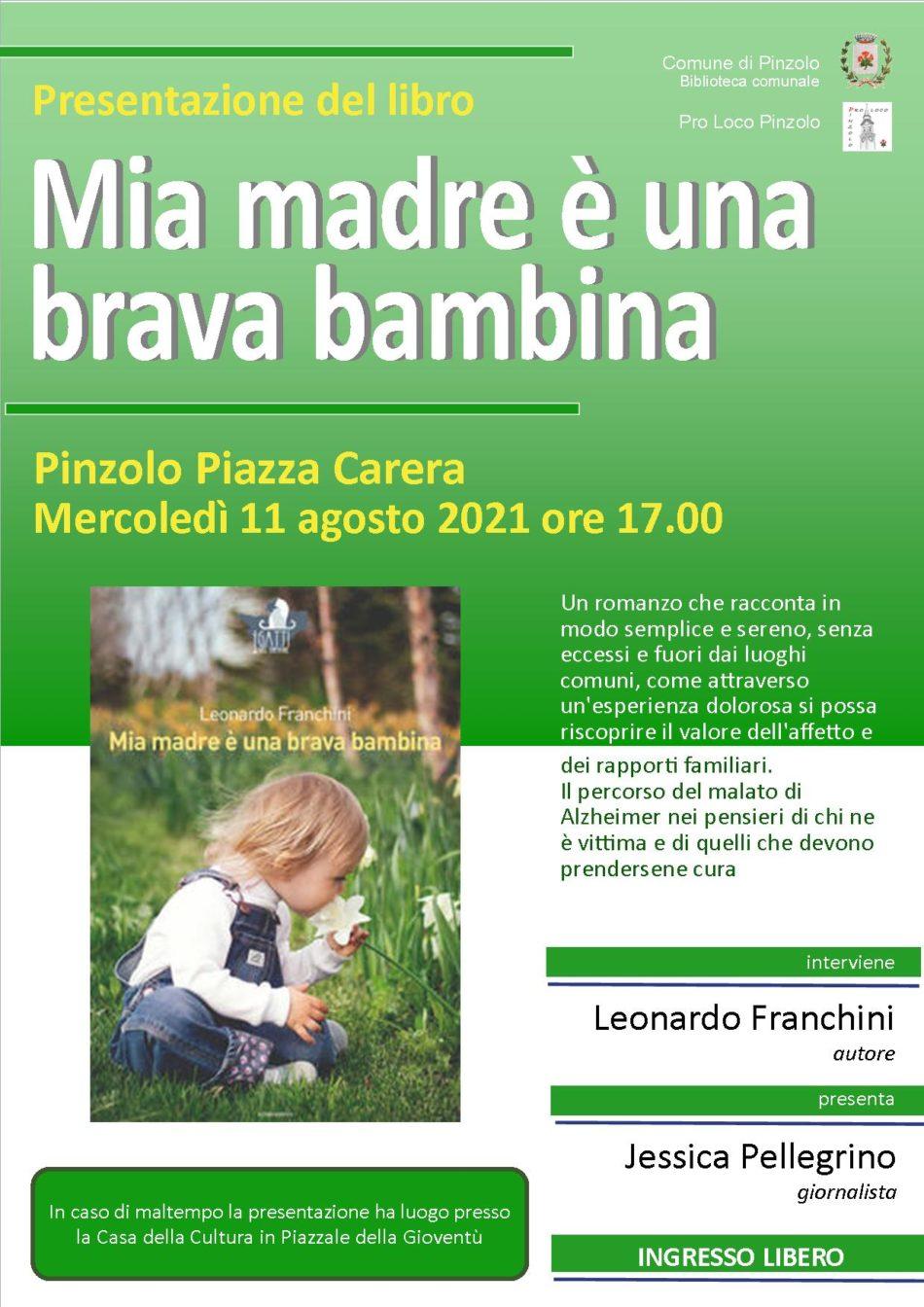 """Presentazione del libro """"Mia madre è una brava bambina"""" – Piazza Carera 11 agosto ore 17.00"""