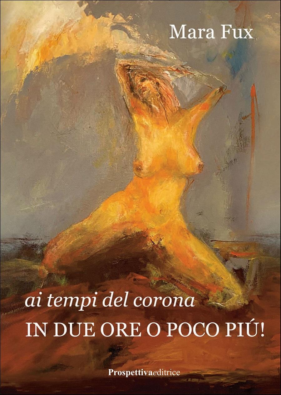 """Presentazione del romanzo """"ai tempi  del corona IN DUE ORE O POCO PIU'!"""" venerdì 9 luglio a Pinzolo"""