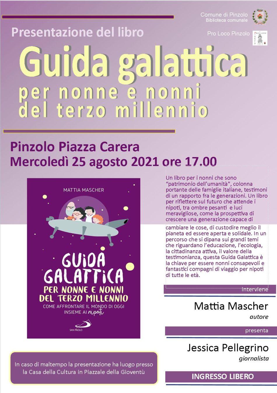 """""""Guida galattica per nonne e nonni del terzo millenio"""" – 25 agosto in piazza Carera"""