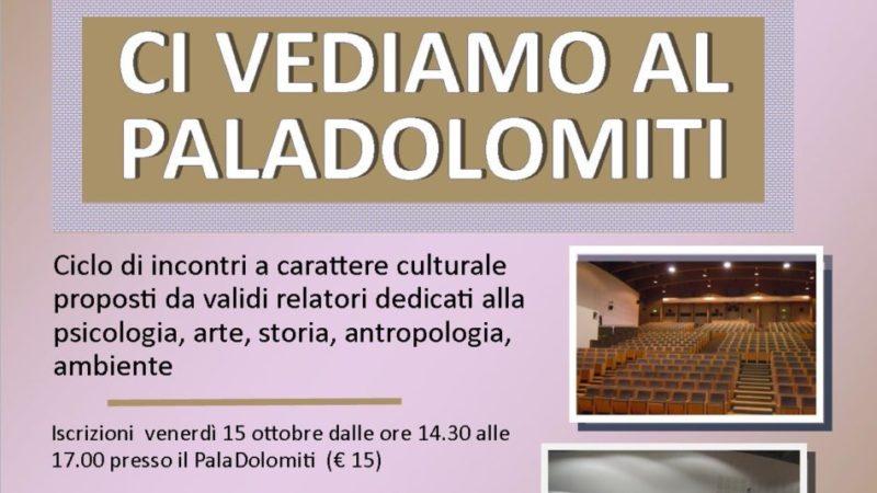 Ci vediamo al Paladolomiti – Dal 19 ottobre al 30 novembre 2021